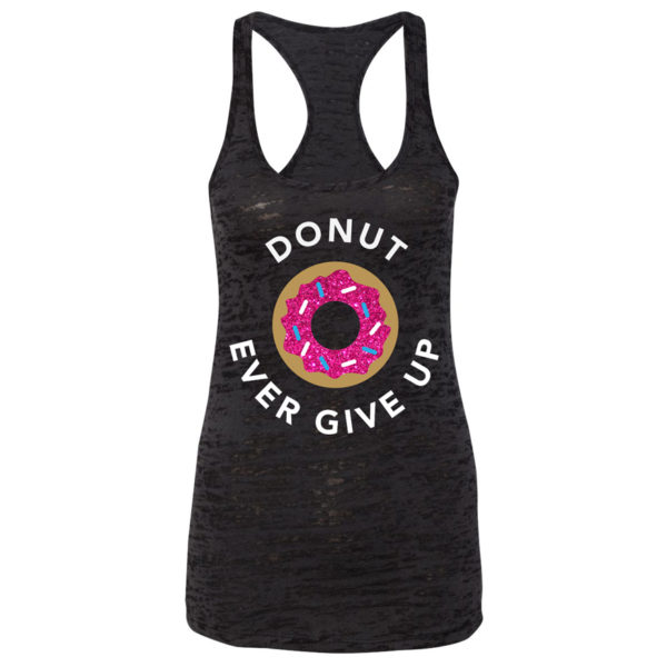 donut-ever-give-up-racerback-tank-top